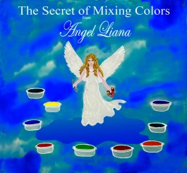 Secret of Mixing Colors from Angel Liana, The