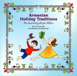 Armenian Holiday Traditions