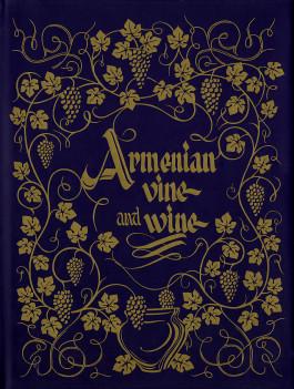 Armenian Vine and Wine