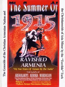 Summer of 1915, The: Ravished Armenia