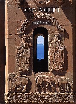 Armenian Church through the Centuries, The