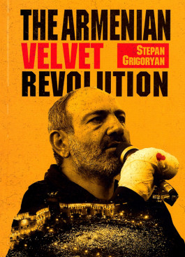 Armenian Velvet Revolution, The