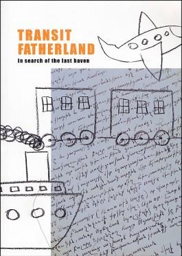 Transit Fatherland