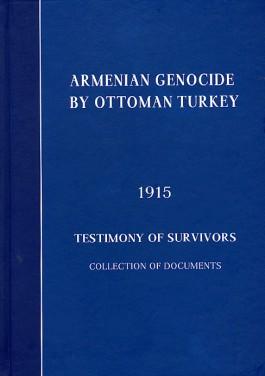 Armenian Genocide By Ottoman Turkey, 1915