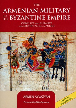 Armenian Military in the Byzantine Empire, The