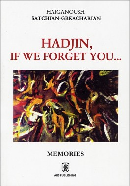 Hadjin, If We Forget You...
