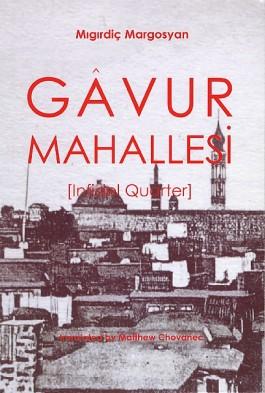 Gavur Mahallesi [Infidel Quarter]