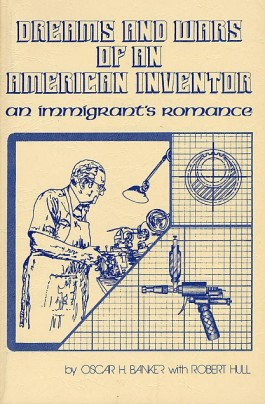 Dreams and Wars of an American Inventor