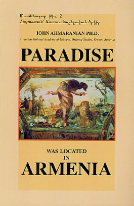 Paradise was Located in Armenia