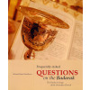 Frequently Asked Questions on the Badarak, The Divine Liturgy of the Armenian Church