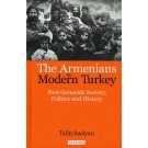 Armenians in Modern Turkey, The