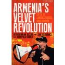 Armenia's Velvet Revolution