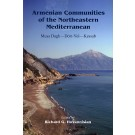 Armenian Communties of the Northeastern Mediterranean