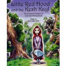 Little Red Hood and the Kash Kayl