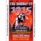 Summer of 1915, The: Ravished Armenia