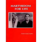 Martyrdom for Life
