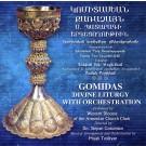 Gomidas Divine Liturgy with Orchestration