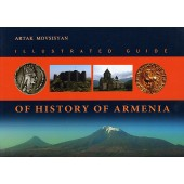 Illustrated Guide of History of Armenia