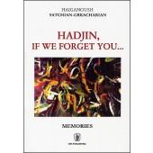 Hadjin, If We Forget You...