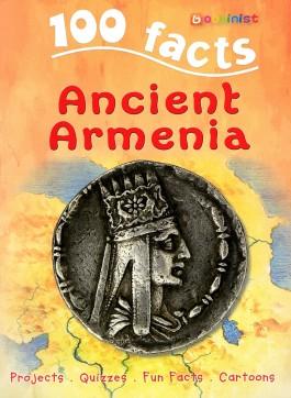 100 Facts: Ancient Armenia