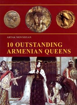 10 Outstanding Armenian Queens