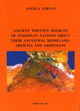 Ancient Written Sources of European Nations About their Ancestral Homeland - Armenia and Armenians