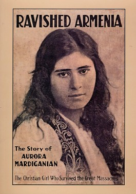 Ravished Armenia: The Story of Aurora Mardiganian