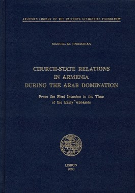 Church-State Relations in Armenia During the Arab Domination
