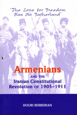 Armenians and the Iranian Constitutional Revolution of 1905-1911