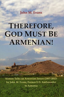 Therefore, God Must Be Armenian!