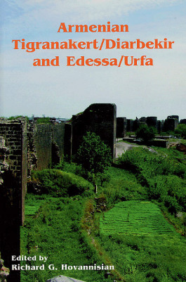 Armenian Tigranakert/Diarbekir and Edessa/Urfa