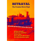 Betrayal: The Promise Never Kept