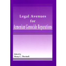 Legal Avenues for Armenian Genocide Reparations