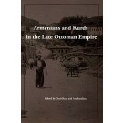 Armenians and Kurds in the Late Ottoman Empire