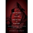 Brokers of Faith, Brokers of Empire