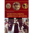 10 Outstanding Armenian Queens
